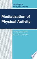 Mediatization of Physical Activity