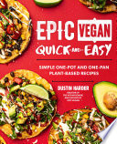 Epic Vegan Quick and Easy Book
