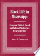 Black Life In Mississippi