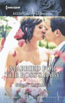 Married for the Boss's Baby