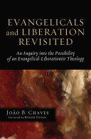 Evangelicals and Liberation Revisited