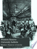 Read Online Western Reserve University Bulletin For Free