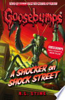 """Goosebumps: A Shocker on Shock Street"" by R.L. Stine"