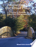 Journeying To The Broad Place A Pilgrim S Process To Effective Christianity