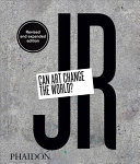 link to JR : can art change the world? in the TCC library catalog