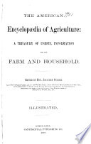 The American Encyclopedia of Agriculture