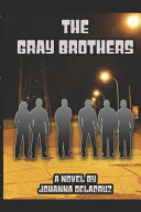 The Gray Brothers