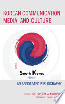 Korean Communication, Media, and Culture