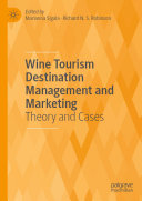 Wine Tourism Destination Management and Marketing