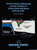 Tectonic History of the Bering Sea and the Evolution of Tertiary Strike-Slip Basins of the Bering Shelf ebook