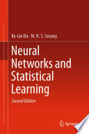 """Neural Networks and Statistical Learning"" by Ke-Lin Du, M. N. S. Swamy"