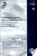 Intellectual Property Rights in Plant Varieties