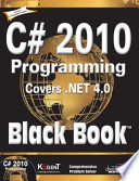 C# 2010 Programming: Covers .Net 4.0, Black Book (With Cd)