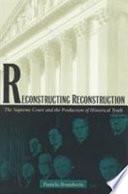 Reconstructing Reconstruction