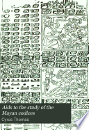 Aids To The Study Of The Maya Codices PDF
