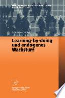 Learning-by-doing und endogenes Wachstum