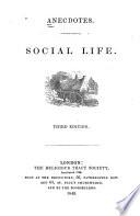 Anecdotes Social life