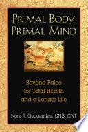 Primal Body Primal Mind Book