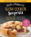 Fix It and Forget It Slow Cooker Surprises Book