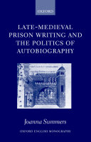Late Medieval Prison Writing and the Politics of Autobiography