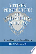 Citizen Perspectives On Community Policing