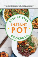Step By Step Instant Pot Cookbook