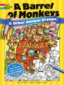 A Barrel of Monkeys and Other Animal Groups