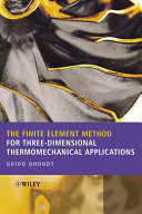 The Finite Element Method for Three-Dimensional Thermomechanical Applications