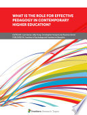 What Is the Role for Effective Pedagogy In Contemporary Higher Education
