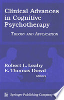 Clinical Advances in Cognitive Psychotherapy  : Theory and Application