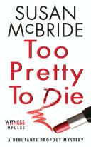Too Pretty to Die [Pdf/ePub] eBook