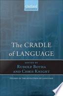 The Cradle Of Language