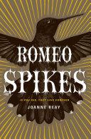 Romeo Spikes