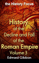 History of the Decline and Fall of the Roman Empire V3