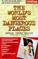 Fielding s the World s Most Dangerous Places
