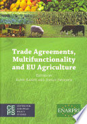 Trade Agreements  Multifunctionality and EU Agriculture
