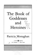 The Book of Goddesses and Heroines