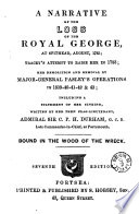 A Narrative of the Loss of the Royal George, at Spithead, August 1782...