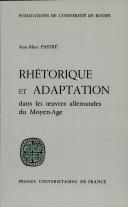 Rhétorique et adaptation dans les œuvres allemandes du Moyen-Age ebook
