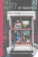 City of Quarters  : Urban Villages in the Contemporary City