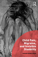 Child Pain, Migraine, and Invisible Disability