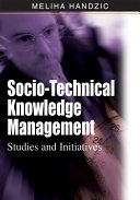 Socio Technical Knowledge Management  Studies and Initiatives