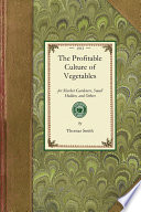 The Profitable Culture Of Vegetables