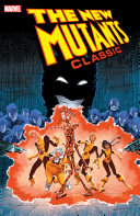 New Mutants Classic Vol. 7