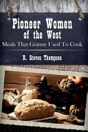 Pioneer Women of the West