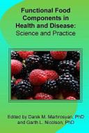 Functional Food Components in Health and Disease