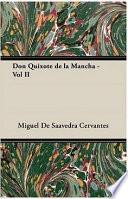 Don Quixote de La Mancha   Vol II