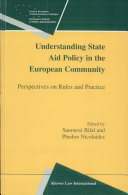 Understanding State Aid Policy in the European Community