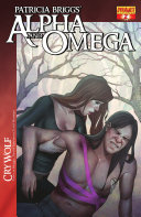 Patricia Briggs' Alpha & Omega: Cry Wolf #2: