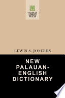 """New Palauan-English Dictionary"" by Lewis S. Josephs"